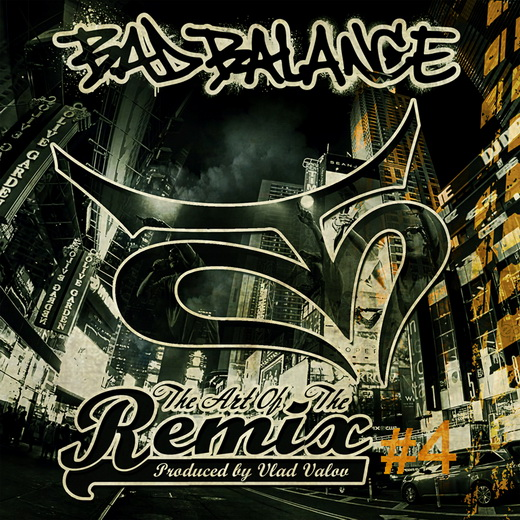 Bad Balance – The Art Of The Remix # 4 в iTunes